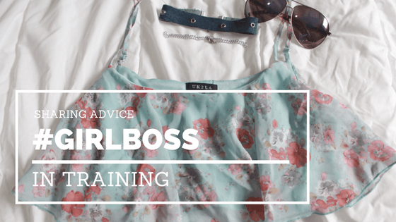 #GIRLBOSS….In Training